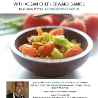 LiveStream: Edward Daniel makes Organic Tofu Omelette – The Beginner's Guide Series – Episode 7